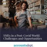 SMEs in a Post-Covid World: Challenges and Opportunities